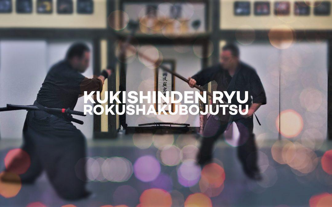 Kukishinden Ryu Rokushakubojutsu